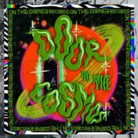 Various Artists - Door To The Cosmos – OnTheCorner Dancefloor Sampler