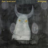 Image of Don Howland - Endgame