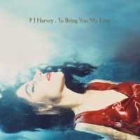 PJ Harvey - To Bring You My Love - Remastered Vinyl Edition
