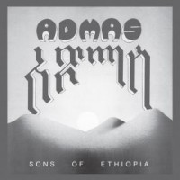 Admas - Sons Of Ethiopia