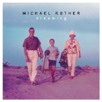 Image of Michael Rother - Dreaming