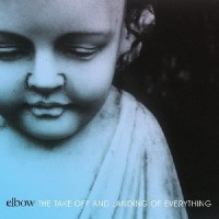 Image of Elbow - The Take Off And Landing Of Everything - Vinyl Reissue