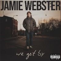 Image of Jamie Webster - We Get By