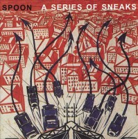 Spoon - A Series Of Sneaks - 2020 Reissue
