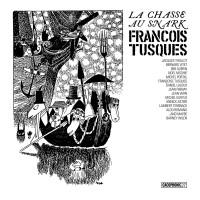 François Tusques - La Chasse Au Snark