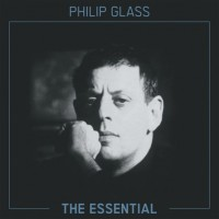 Image of Philip Glass - The Essential