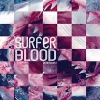 Image of Surfer Blood - Astro Coast 10 Year Anniversary Reissue