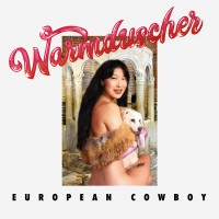 Image of Warmduscher - European Cowboy