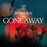 Image of Belbury Poly - The Gone Away
