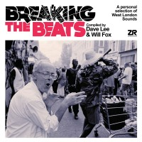 Image of Various Artists - Breaking The Beats: A Personal Selection Of West London Sounds