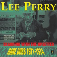 Image of Lee Perry - Skanking With The Upsetter