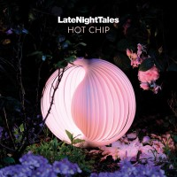Various Artists - Late Night Tales: Hot Chip
