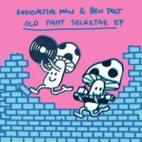 Image of Radioactive Man & Ben Pest - Old Tight Selektah EP