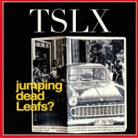 Tolouse Low Trax - Jumping Dead Leafs
