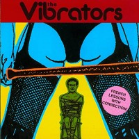 Image of The Vibrators - French Lessons With Correction!