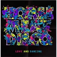 Image of Horse Meat Disco - Love And Dancing