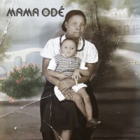 Image of Mama Ode - Tales & Patterns Of The Maroons