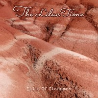 Image of The Lilac Time - Hills Of Cinnamon