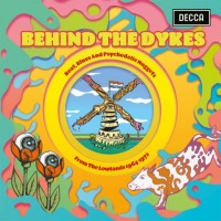 Image of Various Artists - Behind The Dykes - Beat, Blues And Psychedelic Nuggets From The Lowlands 1964 - 1972 (2Lp)