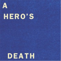Image of Fontaines D.C. - A Hero's Death/I Don't Belong