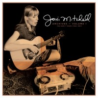 Joni Mitchell - Joni Mitchell Archives - Volume 1: The Early Years (1963-1967)