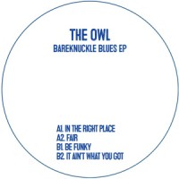 Image of The Owl - Bareknuckle Blues EP