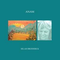 Image of Selah Broderick - Anam