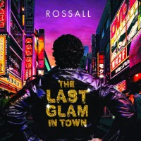 Image of Rossall - The Last Glam In Town