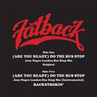 Image of The Fatback Band - (Are You Ready) Do The Bus Stop