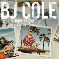 Image of BJ Cole And Dave Eastoe - Daydream Smile