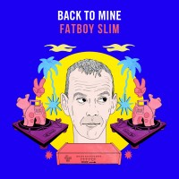 Image of Various Artists - Back To Mine - Fatboy Slim