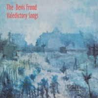 The Bevis Frond - Valedictory Songs - RSD Edition