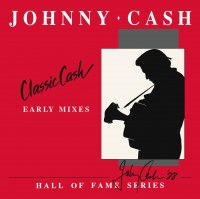 Image of Johnny Cash - Classic Cash: Early Mixes