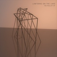 Image of Lanterns On The Lake - The Realist EP