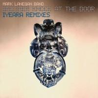 Image of Mark Lanegan Band - Another Knock At The Door (Iyeara Remixes)