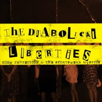 The Diabolical Liberties - High Protection & The Sportswear Mystics