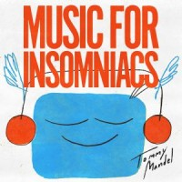 Tommy Mandel - Music For Insomniacs