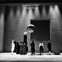 Image of Louis Crelier - Rester Partir