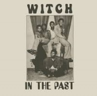 Image of Witch - In The Past