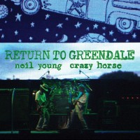 Image of Neil Young & Crazy Horse - Return To Greendale