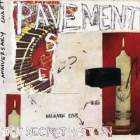 Pavement - The Secret History, Vol. 1 - Reissue