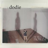 Dodie - Build A Problem