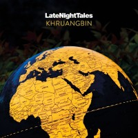 Various Artists - Late Night Tales: Khruangbin