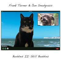Image of Frank Turner & Jon Snodgrass - Buddies II: Still Buddies