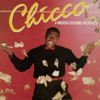 Chicco - I Need Some Money