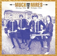 Image of Muck And The Mires - Greetings From Muckingham Palace