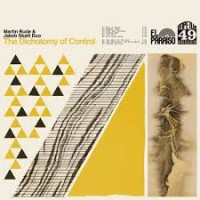Image of Martin Rude & Jakob Skøtt Duo - The Dichotomy Of Control