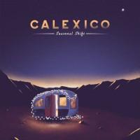 Image of Calexico - Seasonal Shift