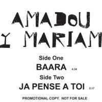 Amadou Et Mariam - Baarra / Ja Pense A Toi