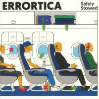 Image of Errortica - Safely Stowed - Inc. Anatolian Weapons Remix